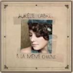CABREL Aurélie - Pochette album 2014