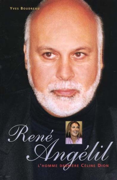 Couverture du livre d'Yves Boudreau: René Angélil l'homme derrière Céline Dion, sorti en 2000