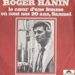 HANIN Roger - 45 tours des années 1970