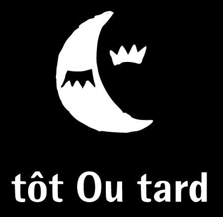 TOT OU TARD le logo